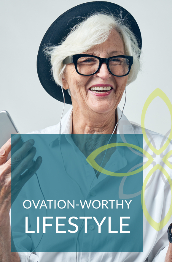 Ovation-worthy Lifestyle