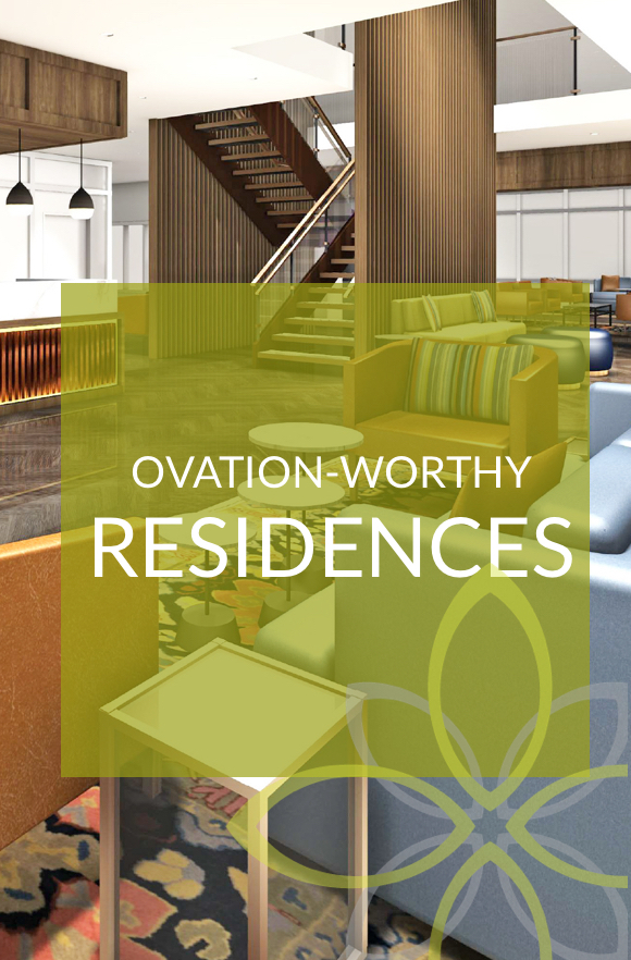 Ovation-worthy Residences